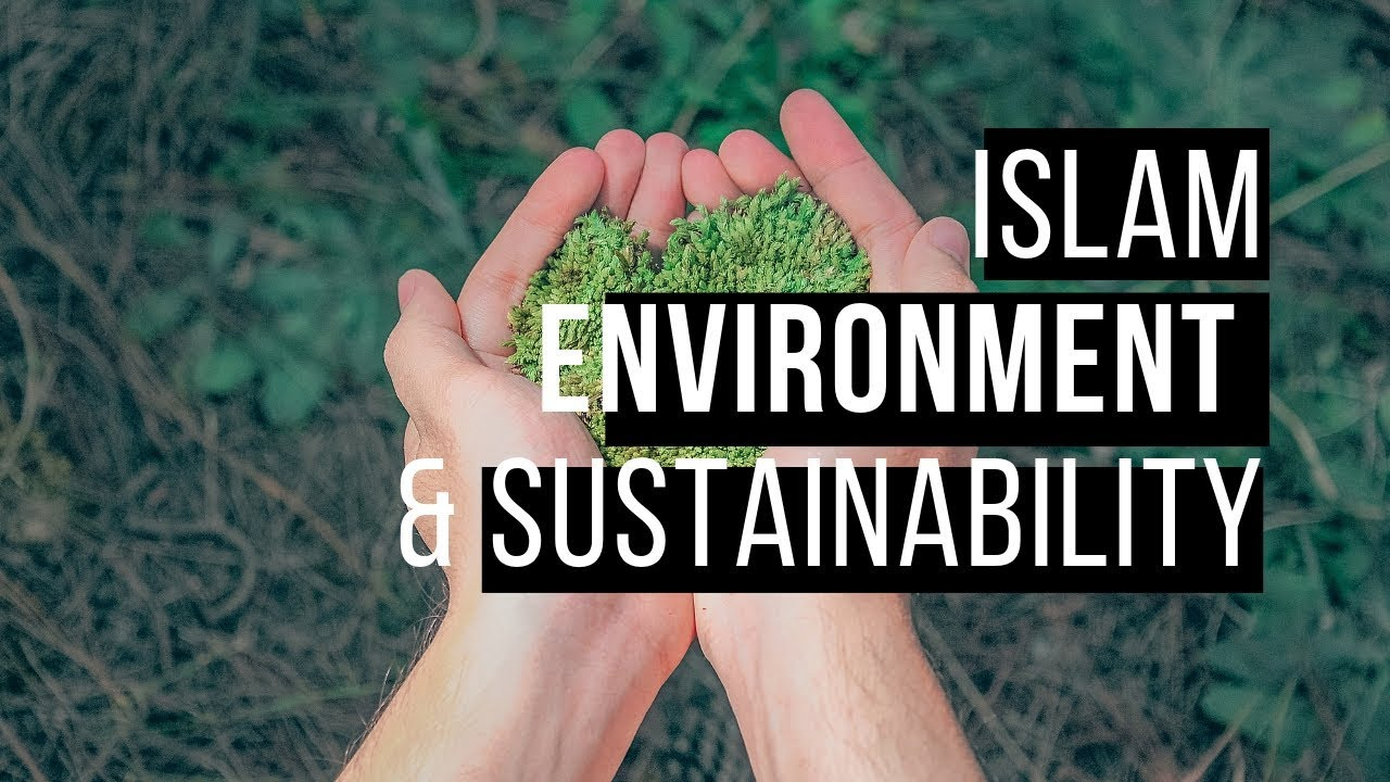 Islam and Environment